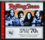 VOICES OF THE '70S: Rolling Stone Presents