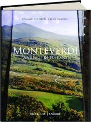 MONTEVERDI: A Village in Tuscany