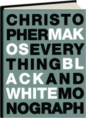 EVERYTHING: Black and White Monograph