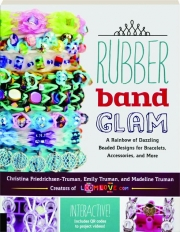 RUBBER BAND GLAM