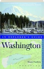 WASHINGTON, SECOND EDITION: An Explorer's Guide