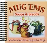 MUG 'EMS: Soups & Breads
