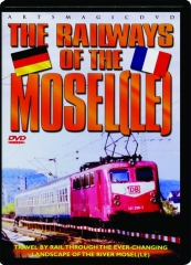 THE RAILWAYS OF THE MOSELLE