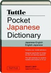 TUTTLE POCKET JAPANESE DICTIONARY: Japanese-English / English-Japanese