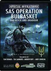 SAS OPERATION BULBASKET, PART 1: Das Reich and Oradour