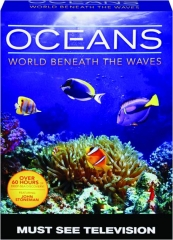 OCEANS: World Beneath the Waves