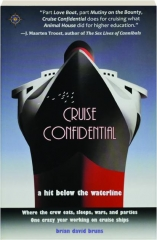 CRUISE CONFIDENTIAL: A Hit Below the Waterline