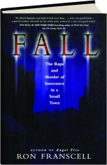 FALL: The Rape and Murder of Innocence in a Small Town