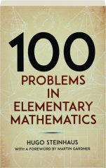 100 PROBLEMS IN ELEMENTARY MATHEMATICS