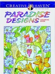 PARADISE DESIGNS COLORING BOOK