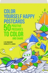 COLOR YOURSELF HAPPY POSTCARDS: 50 Positive Passages to Color and Share