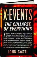 X-EVENTS: The Collapse of Everything