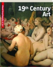 19TH CENTURY ART: Visual Encyclopedia of Art