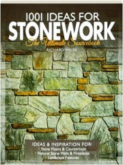1001 IDEAS FOR STONEWORK: The Ultimate Sourcebook