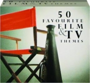 50 FAVOURITE FILM & TV THEMES