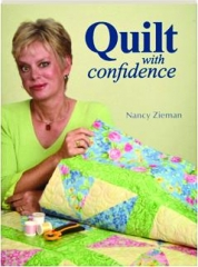 QUILT WITH CONFIDENCE