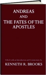 <I>ANDREAS</I> AND <I>THE FATES OF THE APOSTLES</I>