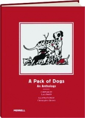 A PACK OF DOGS: An Anthology