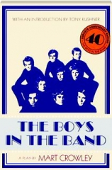 THE BOYS IN THE BAND: 40th-Anniversary Edition