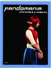 FANDOMANIA: Characters & Cosplay