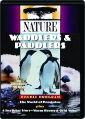 WADDLERS & PADDLERS: Nature