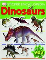 DINOSAURS: Sticker Encyclopedia