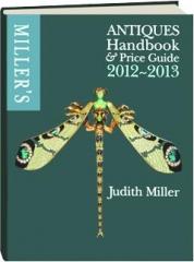 MILLER'S ANTIQUES HANDBOOK & PRICE GUIDE, 2012-2013