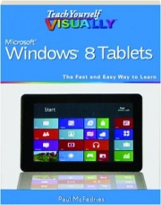 TEACH YOURSELF VISUALLY MICROSOFT WINDOWS 8 TABLETS