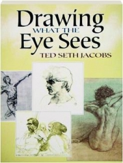 DRAWING WHAT THE EYE SEES