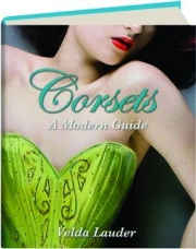 CORSETS: A Modern Guide