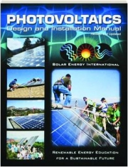 PHOTOVOLTAICS, REVISED: Design and Installation Manual