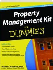 PROPERTY MANAGEMENT KIT FOR DUMMIES, 2ND EDITION
