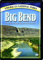 BIG BEND: America's National Parks