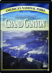 EXPLORING THE GRAND CANYON: America's National Parks