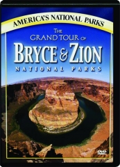 THE GRAND TOUR OF BRYCE & ZION NATIONAL PARKS
