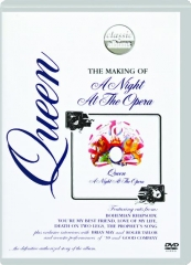 QUEEN--THE MAKING OF A NIGHT AT THE OPERA
