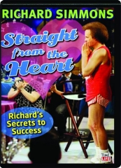 RICHARD SIMMONS--STRAIGHT FROM THE HEART