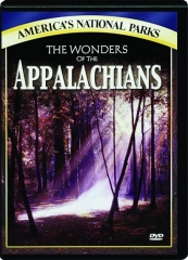 THE WONDERS OF THE APPALACHIANS: America's National Parks
