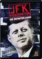 JFK ASSASSINATION: The Definitive Guide
