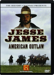 JESSE JAMES: American Outlaw