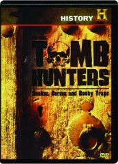 THE REAL TOMB HUNTERS