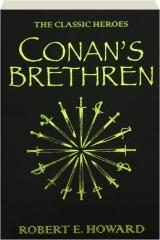 CONAN'S BRETHREN: The Classic Heroes