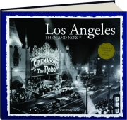LOS ANGELES THEN AND NOW, REVISED