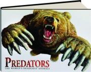 PREDATORS: The World's Deadliest Animals