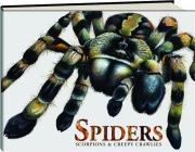 SPIDERS, SCORPIONS & CREEPY CRAWLIES
