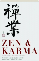 ZEN & KARMA: Teachings by Roshi Taisen Deshimaru