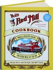 BOB'S RED MILL COOKBOOK