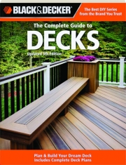 BLACK & DECKER THE COMPLETE GUIDE TO DECKS, 5TH EDITION
