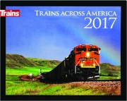 2017 TRAINS ACROSS AMERICA CALENDAR