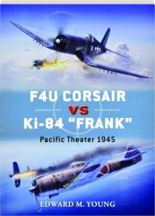 F4U CORSAIR VS KI-84 FRANK--PACIFIC THEATER 1945: Duel 73